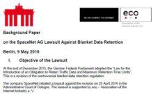 Hintergrundpapier: Zur Klage der SpaceNet AG gegen die Vorratsdatenspeicherung
