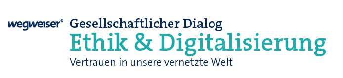 Gesellschaftlicher Dialog Ethik und Digitalisierung 1