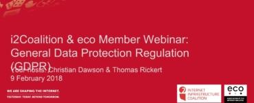 Recording: i2Coalition & eco Member Webinar General Data Protection Regulation (GDPR)