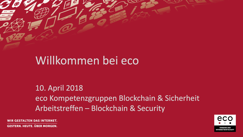 Präsentation: Blockchain & Security – Begrüßung