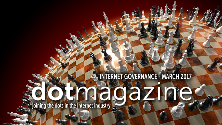 dotmagazine March 2017: Who Rules the Internet? Internet Governance and Self-Regulation