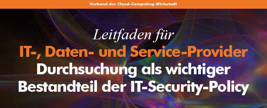 EuroCloud: Durchsuchung wichtiges Element der IT-Security-Policy 1
