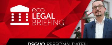 eco Legal Briefing zur DSGVO – Teil 4: Personaldatenverarbeitung und -speicherung