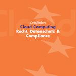 Permalink zu EuroCloud Leitfaden Recht, Datenschutz & Compliance
