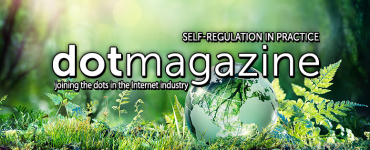 dotmagazine – Self-Regulation in Practice: For a Better Internet, Part I - online now! 2