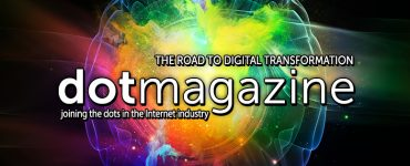 dotmagazine: The Road to Digital Transformation Part II - Now Online 1