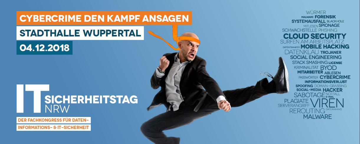 IT SICHERHEITSTAG NRW 2018 - CYBERCRIME DEN KAMPF ANSAGEN