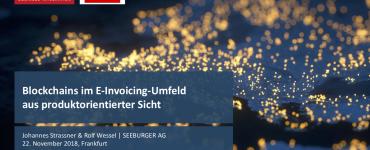 Präsentation: Blockchains im E-Invoicing-Umfeld aus produktorientierter Sicht