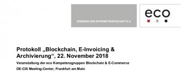 Protokoll: Blockchain, E-Invoicing & Archivierung