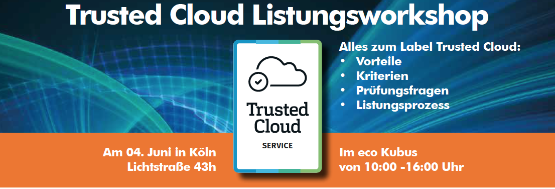 Trusted Cloud Listungsworkshop 2