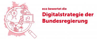 Digitalisierungsstrategie der Bundesregierung: eco zieht positive Bilanz zum Umsetzungsstand 4