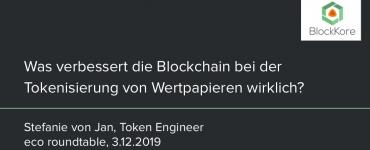 Präsentation: Was verbessert die Blockchain wirklich bei der Tokenisierung von Wertpapieren?