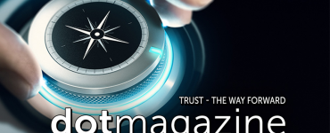 dotmagazine: Trust - The Way Forward - now online