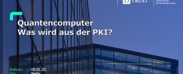 Quantencomputer - Was wird aus der PKI ?
