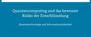 Quantentechnologier und Informationnsicherheit