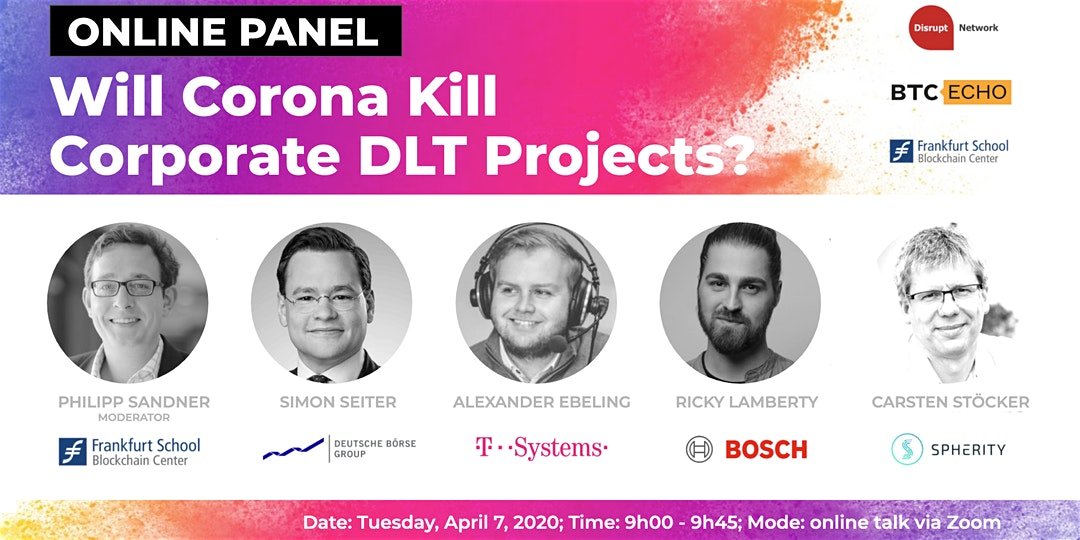 "Online Panel ""Will Coronal Kill Corporate DLT Projects?"""