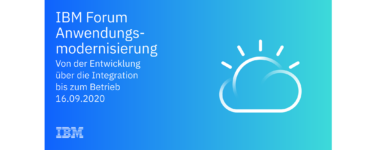 IBM Forum Anwendungsmodernisierung