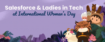 Women in Tech: How we #ChoosetoChallenge – Salesforce & #LiT – Ladies in Tech at International Women´s Day
