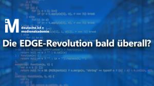 Die EDGE-Revolution bald überall?