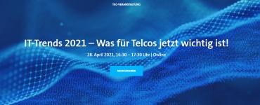 IT-Trends 2021 - Was für Telcos jetzt wichtig ist
