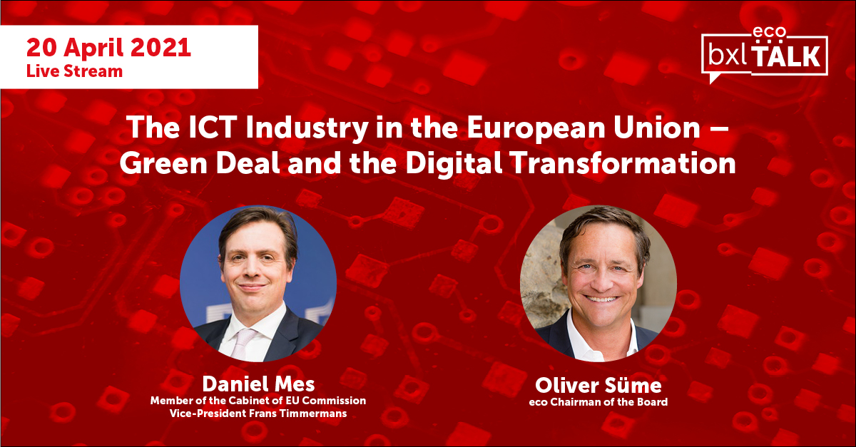 eco BXL Talk: The ICT Industry in the European Union – Green Deal and the Digital Transformation