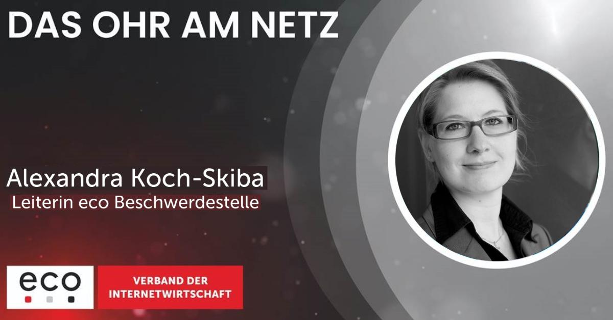 Podcastfolge mit Alexandra Koch-Skiba, Leiterin eco Beschwerdestelle