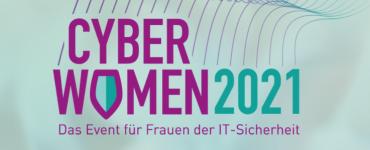 Cyberwomen 2021 - Das Event für Frauen der IT-Sicherheit